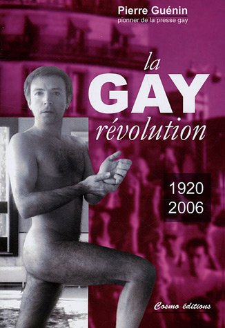 La Gay Révolution (1920-2006)