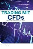 Trading mit CFDs: Das Handbuch für den klugen Handel