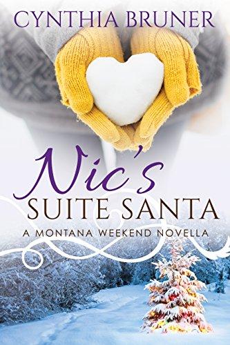 Nic's Suite Santa: A Montana Weekend Novella (English Edition)