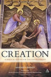 Creation: A Biblical Vision for the Environmet