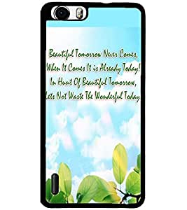 ColourCraft Quote Design Back Case Cover for HUAWEI HONOR 6