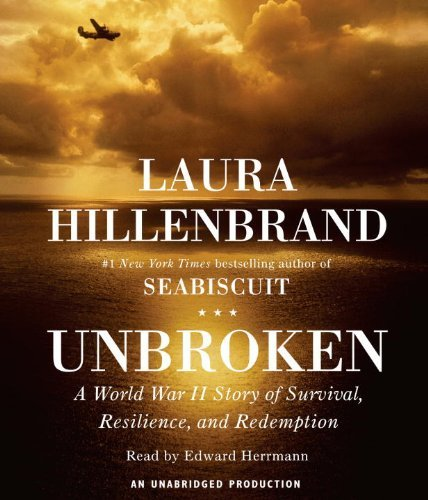 Unbroken: A World War II Story of Survival, Resilience, and Redemption by Laura Hillenbrand (2010-11-16)