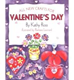 BY Ross, Kathy ( Author ) [ ALL NEW CRAFTS FOR VALENTINES (ALL-NEW HOLIDAY CRAFTS FOR KIDS) ] Jul-2002 [ Hardcover ]