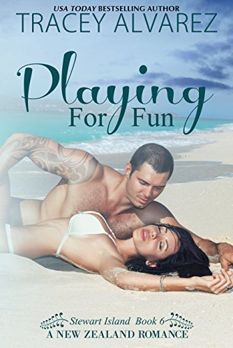 Playing For Fun (Stewart Island Series Book 6)