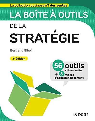 La boîte à outils de la Stratégie - 3e éd. par  Bertrand Giboin