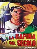 Locandina La Rapina Del Secolo (1955)