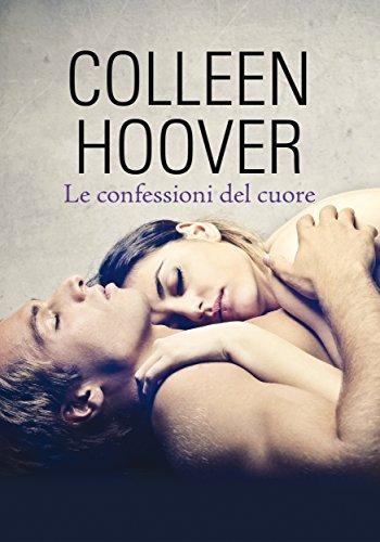 Le confessioni del cuore (Leggereditore) di [Hoover, Colleen]