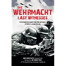 The Wehrmacht (Last Witnesses)