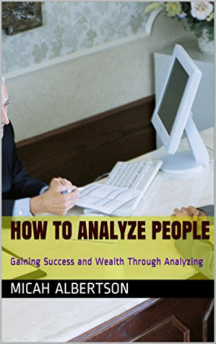 how-to-analyze-people-gaining-success-and-wealth-through-analyzing-english-edition