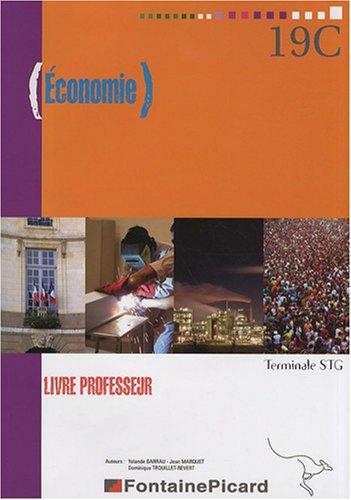 Economie Tle STG : Livre professeur (1Cédérom)