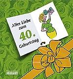 Herzlichen Glückwunsch zum 40. Geburtstag (Frauen) (Viel-Spass-Bücher)
