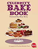 Celebrity Bake Book (English Edition)