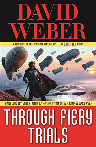 Through Fiery Trials: A Novel in the Safehold Series (English Edition) - David Weber, Kindle