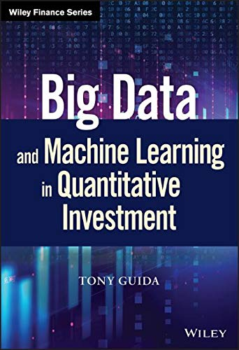 39e70512117 Big Data and Machine Learning in Quantitative Investment