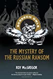 Front cover for the book The Mystery of the Russian Ransom (Screech Owls) by Roy MacGregor