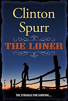 The Loner by [Spurr, Clinton]