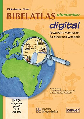 Bibelatlas elementar digital: PowerPoint-Präsentation für Schule und Gemeinde. Private Nutzung sowie öffentliche nicht gewerbliche Vorführrechte, ohne Verleihreicht