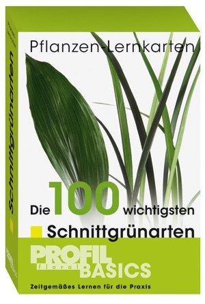 Pflanzen-Lernkarten -  Die 100 wichtigsten Schnittgrünarten