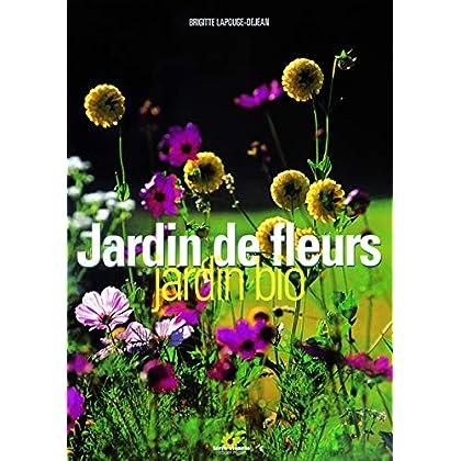 Jardin de fleurs, jardin bio