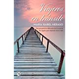 Viajeros en tr?nsito / In-transit passengers (Spanish Edition) by Maria Isabel Heraso (2015-10-20)