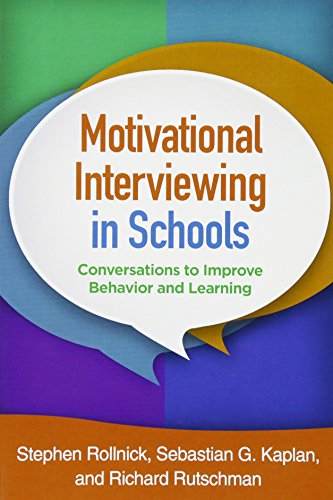 Motivational Interviewing in Schools: Conversations to Improve Behavior and Learning (Applications of Motivational Interviewing) por Stephen Rollnick