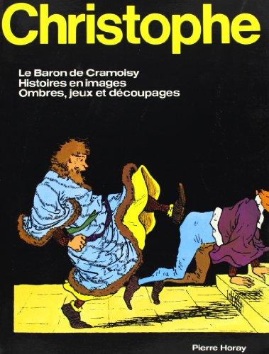Christophe : Le Baron de Cramoisy - Histoires en images - Ombres, jeux et dcoupages