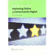 Todo lo que hay que saber de marketing online y comunicación digital (Todo lo que hay que saber de negocios online)