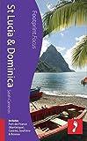 St Lucia & Dominica: Includes Fort-de-France (Martinique), Castries, Soufri??re & Roseau (Footprint Focus) by Sarah Cameron (2013-12-03)