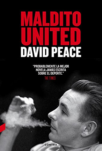 Maldito United por David Peace