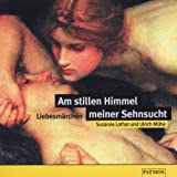 Am stillen Himmel meiner Sehnsucht, 1 Audio-CD