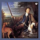 La Chasse - Jagdmusik