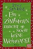 Ein Zimtstern macht noch keine Weihnacht: Roman