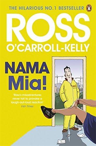 NAMA Mia! by Ross O'Carroll-Kelly (2012-05-03)