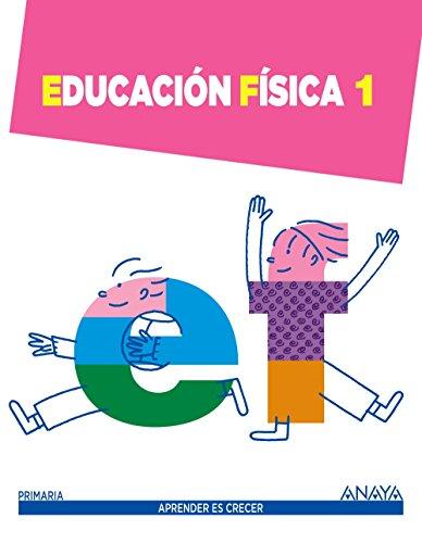 Educación Física 1. (Aprender es crecer) - 9788467845945
