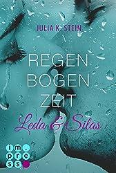 Leda & Silas 1: Regenbogenzeit