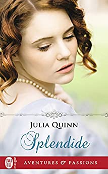 Splendide par [Quinn, Julia]