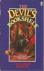 The Devil's Bookshelf: A History of Grimoires and Book of Spells by Christopher McIntosh (1985-10-24)