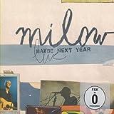 Songtexte von Milow - Maybe Next Year: Live