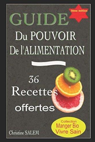 GUIDE Du POUVOIR De L'ALIMENTATION: Conseils pour une Alimentation Saine