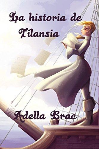 La historia de Tilansia
