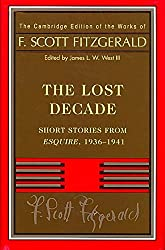 [Fitzgerald: The Lost Decade: Short Stories from Esquire, 1936 -1941] (By: F. Scott Fitzgerald) [published: September, 2008]