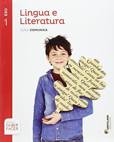LINGUA E LITERATURA SERIE COMUNICA 1 ESO SABER FACER - 9788499722177