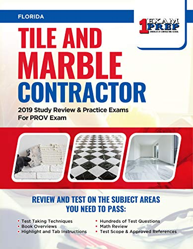 Florida Tile (Florida Tile and Marble Contractor: 2019 Study Review & Practice Exams For PROV Exam (English Edition))