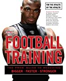 Football Training: For the Athlete, by the Athlete