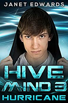 Hurricane (Hive Mind Book 3) (English Edition) di [Edwards, Janet]