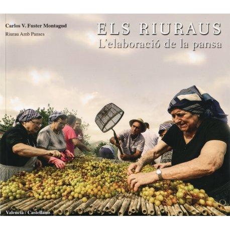 Els riuraus.: L'elaboració de la pansa por Carlos V. Fuster Montagud