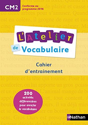 L'Atelier de Vocabulaire CM2 par Marianne André-Kérébel