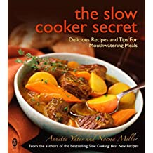 The Slow Cooker Secret: Delicious Recipes and Tips for Mouthwatering Meals (English Edition)