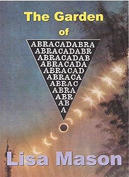The Garden of Abracadabra (English Edition) di [Mason, Lisa]