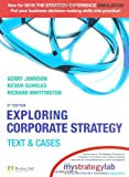 Exploring Corporate Strategy with MyStrategyLab:Text & Cases